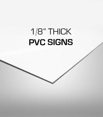 1/8 PVC Signs